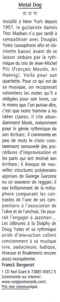 Review of Thor Madsen Group - Metal Dog in Jazz Man, France 2000.