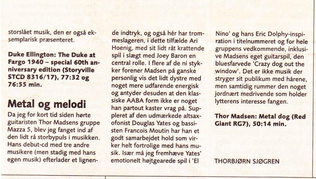 Review of Thor Madsen Group Metal Dog in Danish newspaper Politiken 1999 or 2000.