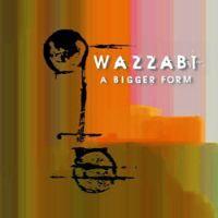 Wazzabi - A Bigger Form - EP cover