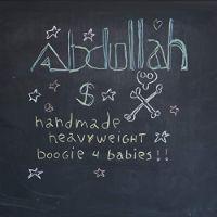 Abdullah S - Handmade Heavyweight Boogie 4 Babies - album cover