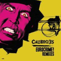 Calibro 35 - Eurocrime! remixes - album cover