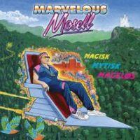 Marvelous Moussel - Magisk Mytisk Mageløs - album cover