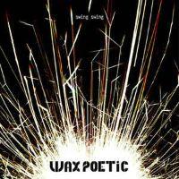 Wax Poetic - Swing Swing remixes - album cover