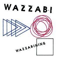 Wazzabi - Wazzabining - album cover